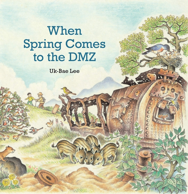 「When Spring Comes to the DMZ」 표지 ⓒ Plough Publishing House